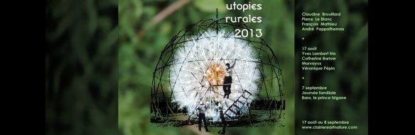 Utopies Rurales 2013-Clairiere-Art et Nature