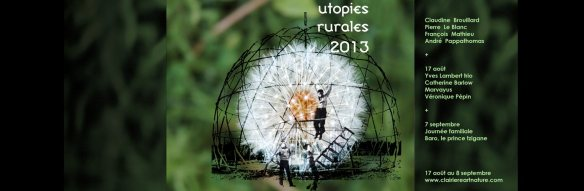 Utopies Rurales 2013-Clairiere-Art et Nature